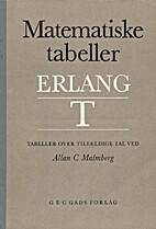 Erlang T : Matematiske tabeller : Tabeller…