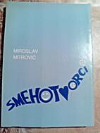 Smehotvorci by Miroslav Mitrović