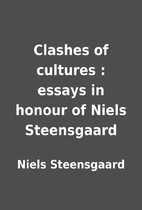 Clashes of cultures : essays in honour of…
