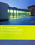 Ticino Modernism: The University of Lugano…
