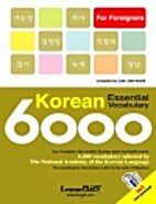 6000 Korean Essential Vocabulary by Jae-wook…