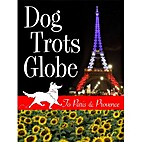 Dog Trots Globe - To Paris & Provence (A…
