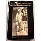 A Golden Journey: Memoirs of an…