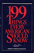 199 Things Every American Should Know by…