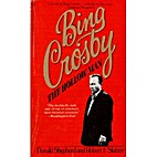 Bing Crosby: The Hollow Man by Donald…