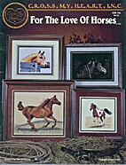 Cross My Heart - For the Love of Horses -…