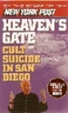 Heaven's Gate: Cult Suicide in San Diego by…