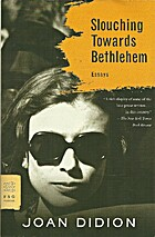 Slouching Towards Bethlehem von Joan Didion