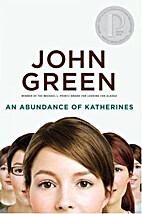 An Abundance of Katherines by John Green