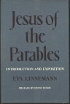 Jesus of the parables; introduction and…