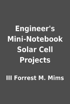 Engineer's Mini-Notebook Solar Cell Projects…