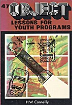 47 Object Lessons for Youth Programs (Object…