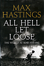 All Hell Let Loose: The World at War…
