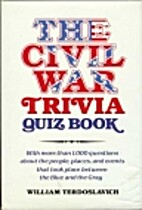 Civil War Trivia Quiz Book by William…