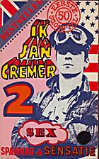 Jan Cremer Writes Again by Jan Cremer