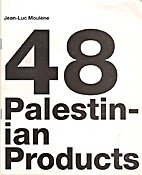 Jean-Luc Moulene: 48 Palestinian Products