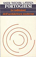 Le inibizioni dell'architettura moderna…