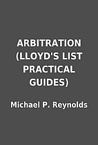 ARBITRATION (LLOYD'S LIST PRACTICAL GUIDES)…