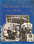 The Family History Book: A Guide to Tracing…