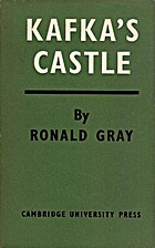 Kafka's The Castle by Ronald D. Gray