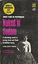 Naked in Sodom by Wade Carlson