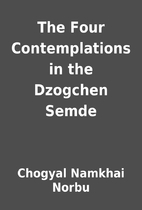 The Four Contemplations in the Dzogchen…