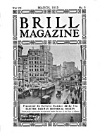 Brill Magazine of 1913 [Selection] Reprint…