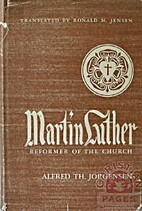 Martin Luther: Reformer of the Church by…