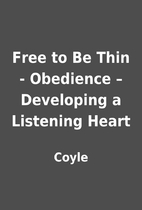 Free to Be Thin - Obedience – Developing a…