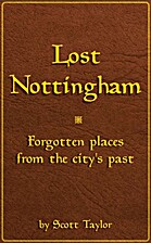 Lost Nottingham by Scott Taylor