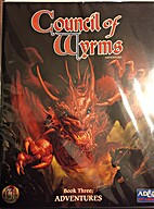 Council of Wyrms Adventure - Book Three:…