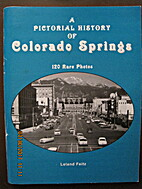 A pictorial history of Colorado Springs:…