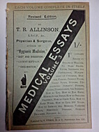 Medical Essays Volume 3 by T. R. Allinson