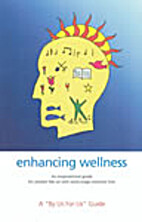 Enhancing Wellness A By Us For Us Guide by…