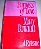 Purposes of Love by Mary Renault
