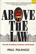 Above the Law by Paul Palango