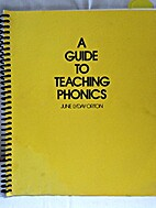 A Guide to Teaching Phonics by June Lyday…