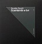 Guardando a Est by Guido Guidi