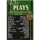 Twenty Five Best Plays of the Modern…