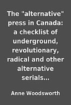 The alternative press in Canada: a…
