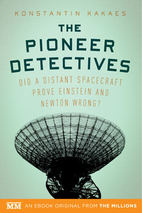 The Pioneer Detectives: Did a distant…