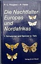 Die Nachtfalter Europas und Nordafrikas by…
