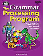 The Grammar Processing Program by Sandra…