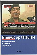 Nieuws op televisie televisiejournaals als…
