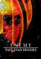 Enemy by Paul Hughes