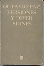 Versiones y diversiones by Octavio Paz