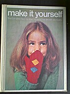Make it yourself : [Vol. 2] the complete…