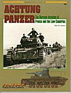 Achtung Panzer (Armor at War) by Jon…