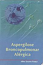 Aspergilose Broncopulmonar Alérgica by…