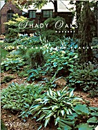 Shady Oaks Nursery, LLC; Plants for Shady…